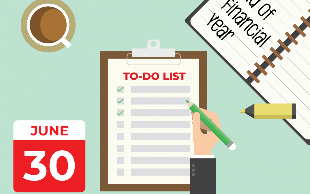 Essential Tasks at End of Financial Year (EOFY)