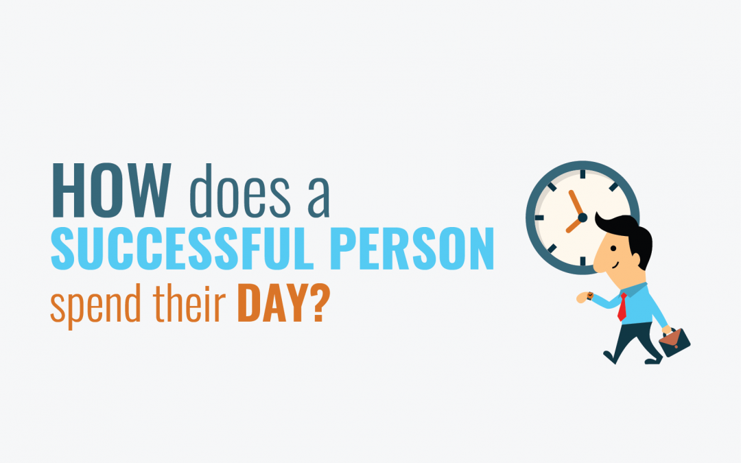 How do successful people spend their day?