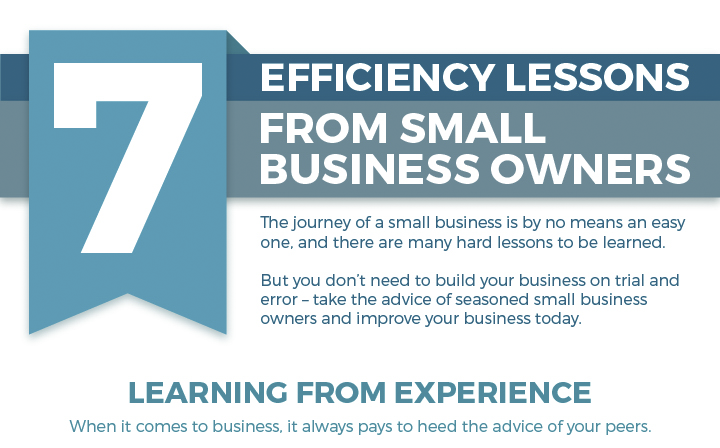 7 Efficiency lessons from Small Business Owners