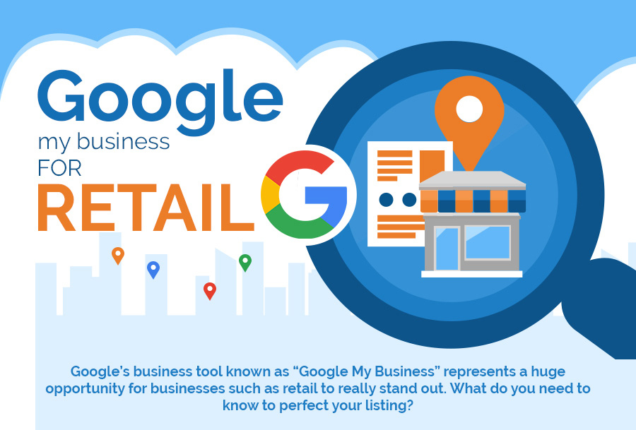 Google My Business for Retail